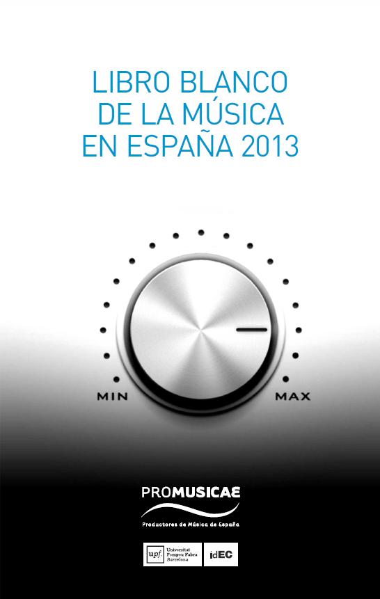 Libro Blanco de la Musica en España 2013